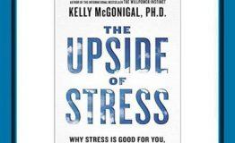 کتاب هفته – آن روی اضطراب (The UPside of Stress)